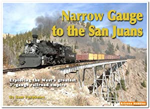 Narrow Gauge to the San Juans: Sam Furukawa