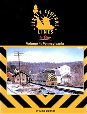 Jersey Central Lines In Color Volume 4: Pennsylvania: Mike Bednar