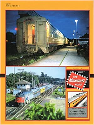 Milwaukee Road Through Passenger Service In Color Vol. 2: 1966-1977: Greg Stout and John Schulz