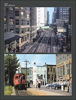 Chicagoland Electrified Railroads In Color: Kenneth Springirth and Tom Gallo