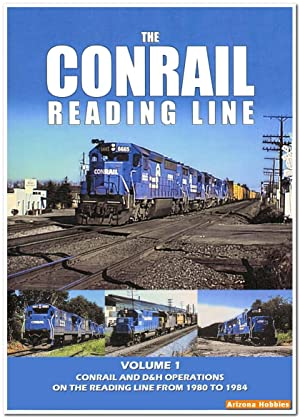 The Conrail Reading Line Volume 1: Conrail and D&H Operations DVD
