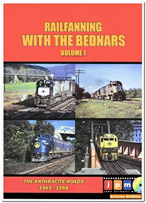 Railfanning with the Bednars Vol. 1: The Anthracite Roads 1965-1968 DVD: John Pechulis