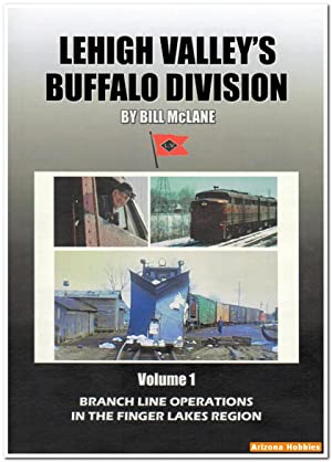 Lehigh Valley's Buffalo Division Volume 1: Branch Line Operations DVD