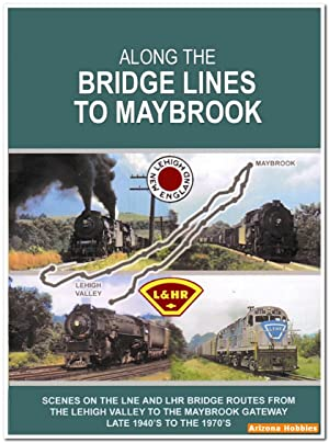 Along the Bridge Lines to Maybrook DVD