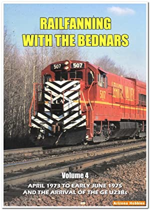 Railfanning with the Bednars Volume 4: April 1973 to June 1975 DVD