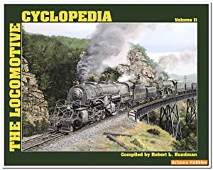 The Locomotive Cyclopedia Volume II by Mainline Modeler: Robert L. Hundman