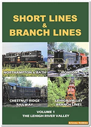Short Lines and Branch Lines Volume 1: The Lehigh River Valley DVD