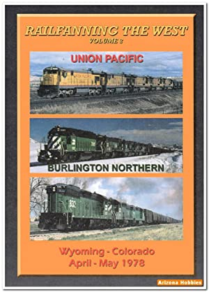 Railfanning the West Volume 2: Wyoming-Colorado April-May 1978 DVD