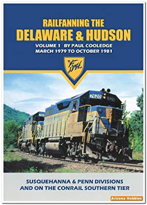 Railfanning the Delaware & Hudson Vol. 1: March 1979 to October 1981 DVD: John Pechulis