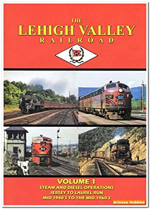 The Lehigh Valley Railroad Vol. 1: Steam and Diesel Operations DVD: John Pechulis