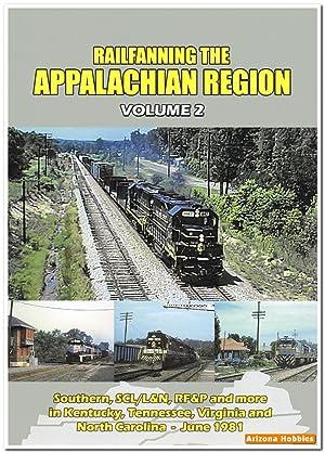 Railfanning the Appalachian Region Volume 2 DVD: John Pechulis