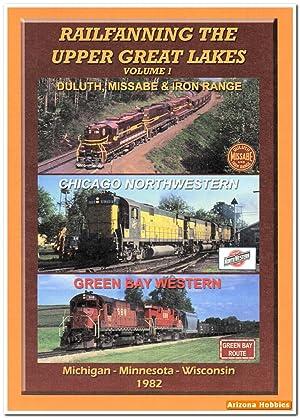 Railfanning the Upper Great Lakes Volume 1: Duluth, Missabe & Iron Range DVD