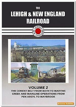 The Lehigh & New England Railroad Volume 2 DVD: John Pechulis