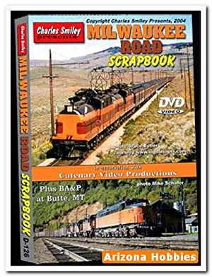 Milwaukee Road Scrapbook DVD: Charles Smiley