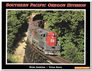 Southern Pacific Oregon Division: Brian Jennison and Victor Neves