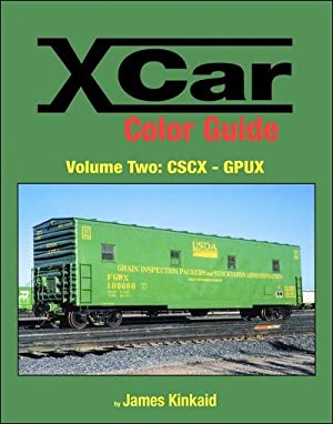 X Car Color Guide Volume 2: CSCX-GPUX: James Kinkaid