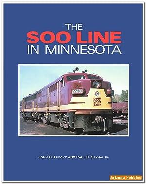 The Soo Line in Minnesota: John C. Luecke
