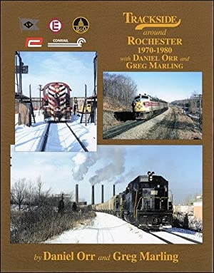 Trackside around Rochester 1970-1980 with Daniel Orr and Greg Marling: Daniel Orr and Greg Marling