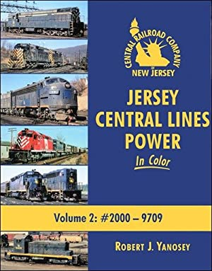 Jersey Central Lines Power In Color Vol. 2: #2000-9709: Robert J. Yanosey
