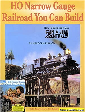 HO Narrow Gauge Railroad You Can Build: Malcolm Furlow