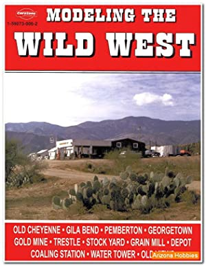 Modeling The Wild West: Edited by Hal