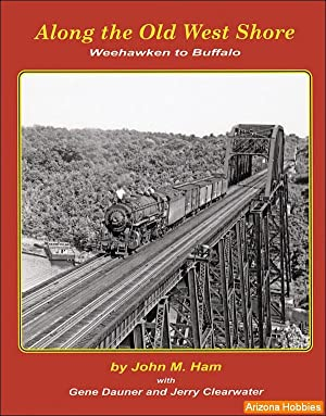 Along The Old West Shore: Weehawken to: John M. Ham