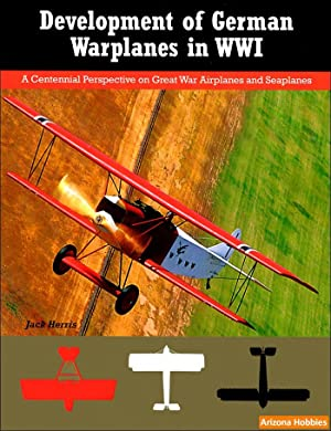 Development of German Warplanes in WWI: Jack Herris