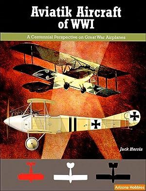 Aviatik Aircraft of WWI: Jack Herris