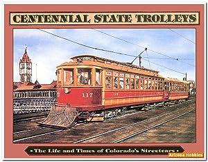 Centennial State Trolleys: Ken Fletcher
