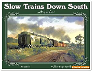 Slow Trains Down South Vol. 2: Deep in Dixie: Mallory Hope Ferrell
