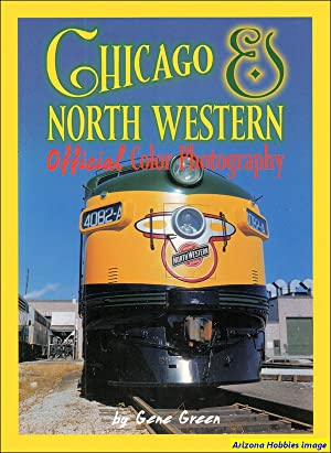 Chicago & North Western Official Color Photography: Gene Green