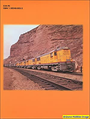 Union Pacific Official Color Photography Book II: Lou Schmitz and Robert J. Yanosey