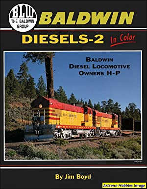 Baldwin Diesels In Color Volume 2: Baldwin Owners H thru P: Jim Boyd