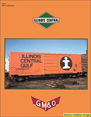 Illinois Central - GMB&O Color Guide to Freight and Passenger Equipment: James Kincaid