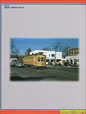 New Jersey Trolleys In Color: Joseph Eid and Barker Gummere