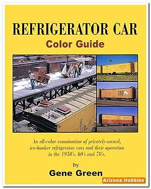Refrigerator Car Color Guide: Gene Green
