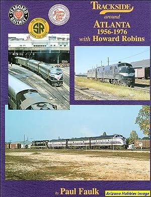 Trackside Around Atlanta 1955-1975: Paul Faulk