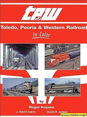 Toledo, Peoria & Western In Color: Roger Kujawa
