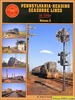 Pennsylvania-Reading Seashore Lines In Color Vol. 2: John Stroup