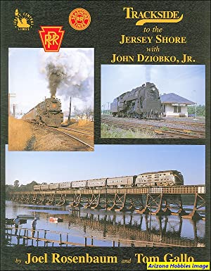 Trackside to the Jersey Shore with John Dziobko, Jr.: Joel Rosenbaum and Tom Gallo