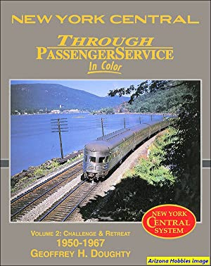 New York Central Through Passenger Service In Color Vol. 2: Geoffrey H. Doughty