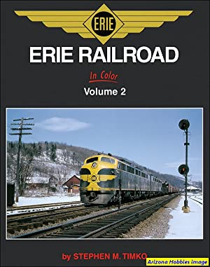 Erie Railroad In Color Volume 2: Stephen M. Timko