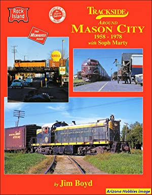 Trackside Around Mason City 1958-1978 with Soph Marty: Jim Boyd