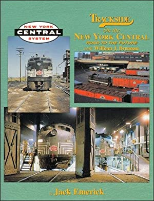 Trackside on the New York Central with William J. Brennan: Jack Emerick