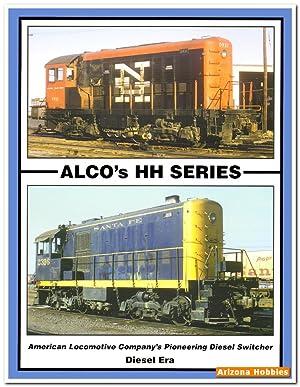 ALCO's HH Series Switchers: Diesel Era