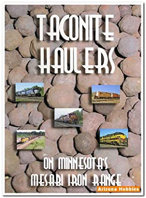 Taconite Haulers On Minnesota's Mesabi Iron Range DVD plus Photo CD Book: Jeff Borne