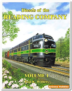Diesels of the Reading Company Vol. 1: Dale W. Woodland