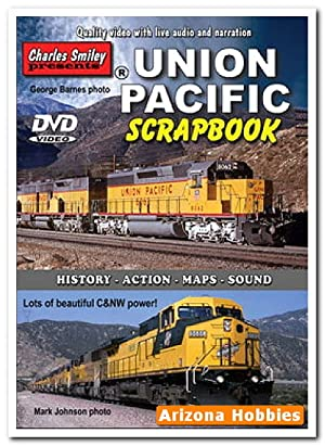 Union Pacific Scrapbook DVD: Charles Smiley