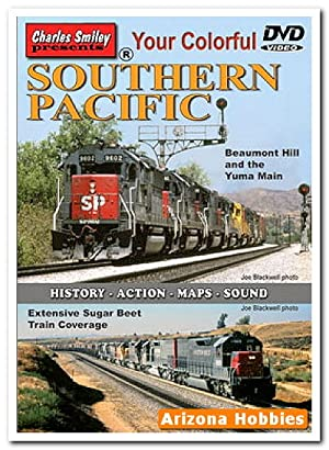 Your Colorful Southern Pacific DVD: Charles Smiley Presents