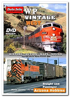 Western Pacific Vintage West DVD: Charles Smiley Presents